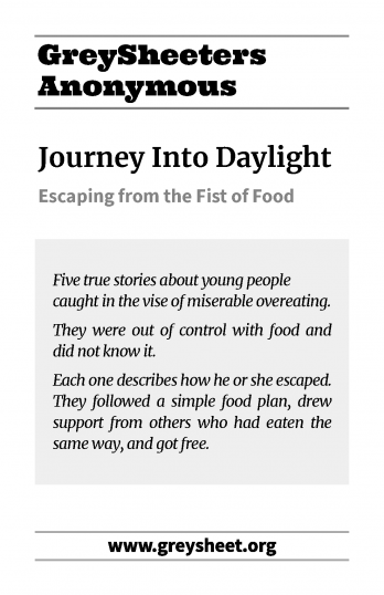 Journey Into Daylight: Escaping from the Fist of Food